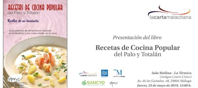 Recetas de Cocina Popular de El Palo y Totalán